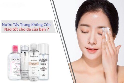 Review Top 9 Nước Tẩy Trang Cho Da Nhạy Cảm Tốt Nhất 2021